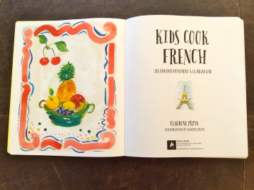 French Cooking for Kids with Claudine Pépin